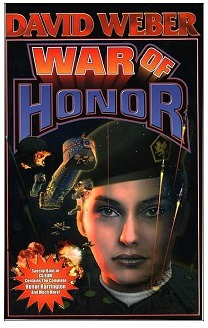 """Honor Harrington X: War of Honor"" (David Weber, Baen Books)"